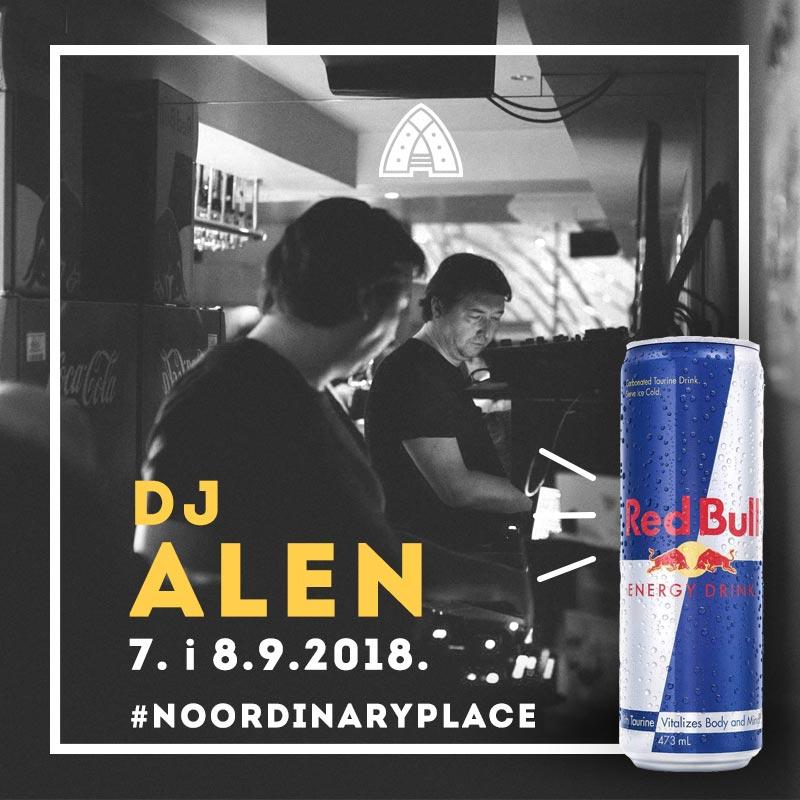 DJ Alen 7. i 8.9.2018. noordinaryplace